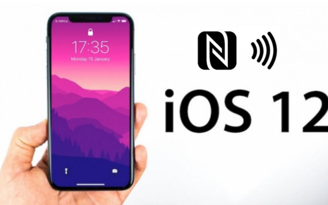 IOS12: APPLE continúa su apuesta por el NFC